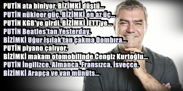 AYNA TUTTUK PUTİN'e ve BİZİMKİ'ne!