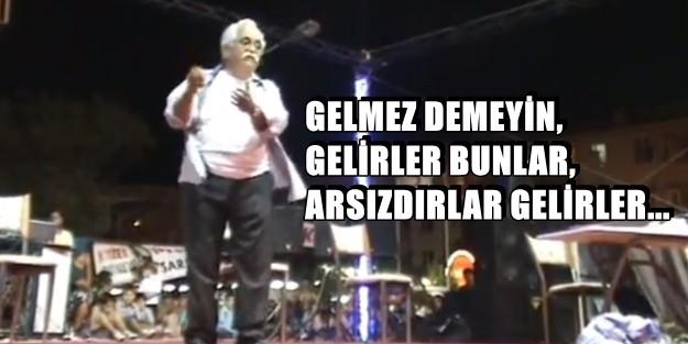 'BEN CENAZEMDE SADECE HALKIMI İSTERİM'