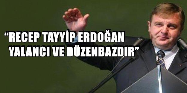BULGARİSTAN'DAN ERDOĞAN'A AĞIR SÖZLER!
