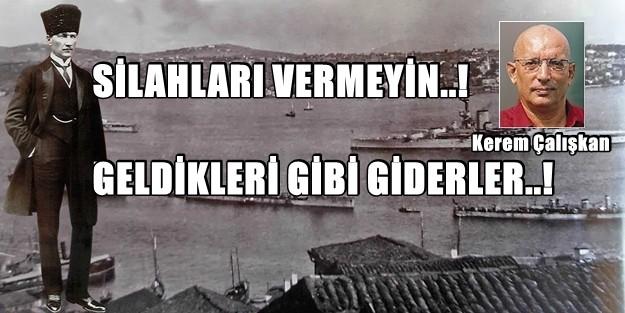 'GELDİKLERİ GİBİ GİDERLER' DEDİ ve ÖYLE GÖNDERDİ!