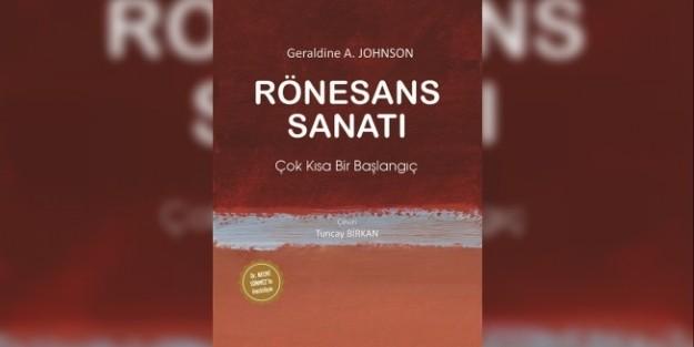 'RÖNESANS SANATI' ARTIK TÜRKÇE