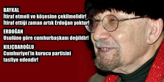 BAYKAL, O KASETLE TUTSAK EDİLDİ!