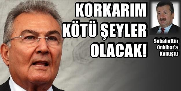 DENİZ BAYKAL'DAN UYARI!