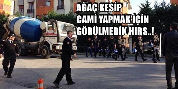 VALİDEBAĞ'A BETON MİKSERLERİYLE POLİS ÇIKARMASI